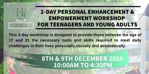 2-Day Empowerment Workshop For Teenagers and Young Adults