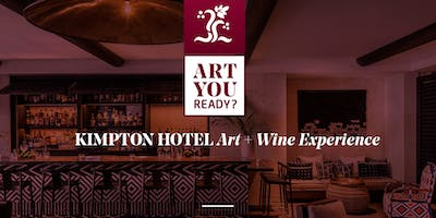 ART YOU READY @KIMPTON RIOJA ART SOIRÉE AT KIMPTON ANGLER'S HOTEL