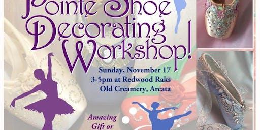 Pointe Shoe Decorating Workshop