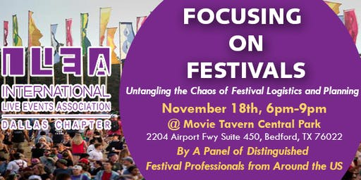 ILEA Dallas November Education - Focusing on Festivals
