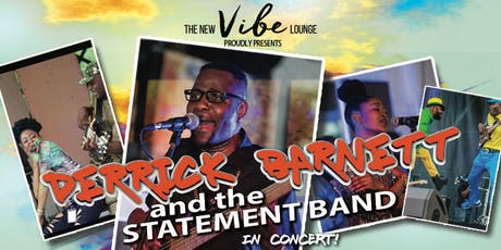 Derrick Barnett and The Statement Band in Concert tickets