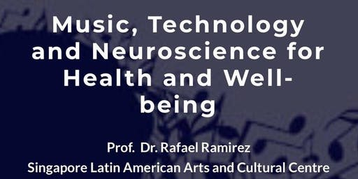 Music, Technology and Neuroscience for Health and Well-being