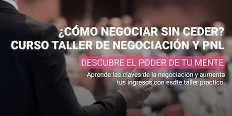 ¿Cómo negociar sin ceder? Curso taller de Negociación y PNL entradas
