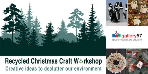 Kids - RECYCLE CHRISTMAS CRAFT WORKSHOP