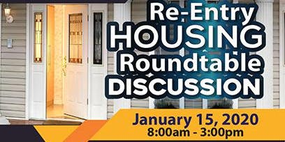 Re-Entry HOUSING Roundtable Discussion