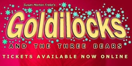 Goldilocks and the Three Bears tickets