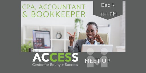 ACCESS MEETUP: CPA,   Accountant & Bookkeepers