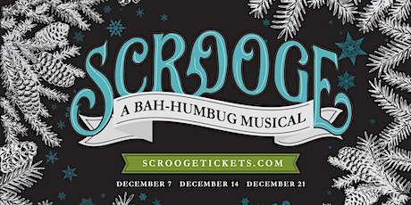 Scrooge! A Bah-Humbug Musical tickets