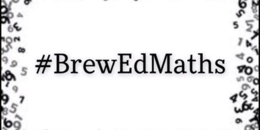 #BrewEdMaths