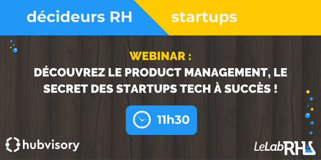 Webinar : Product Management, le secret des startups Tech à succès ! billets