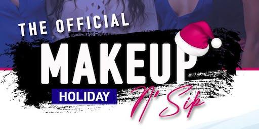 Makeup N' Sip L.A. - Holiday