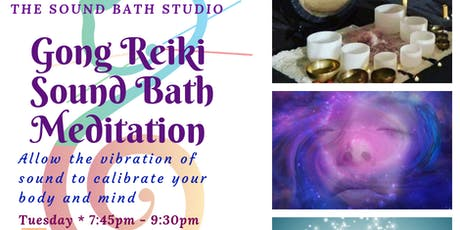 Reiki Gong Sound Bath Immersion * Recalibrate Your Body & Mind  tickets