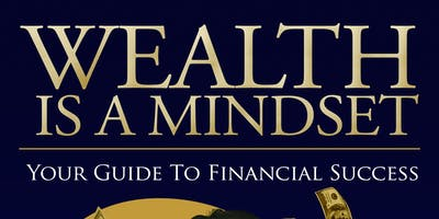 "Copy of Wealth is a Mindset ""The Book"""