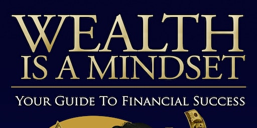 """Copy of Wealth is a Mindset """"The Book"""""""