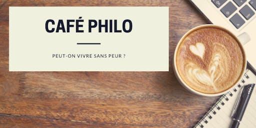 Café philo : peut-on vivre sans peur ?