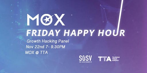 MOX Friday Happy Hour (11/22) : Growth Hacking