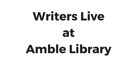 Writers Live at Amble Library tickets