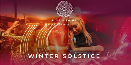 Rise and Shine The Winter Solstice tickets
