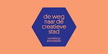 Workshop: De weg naar de creatieve stad (Antwerpen) tickets