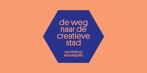 Workshop: De weg naar de creatieve stad (Antwerpen)