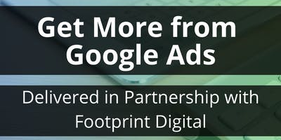 Get More from Google Ads