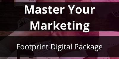 Master Your Marketing: Footprint Digital Package