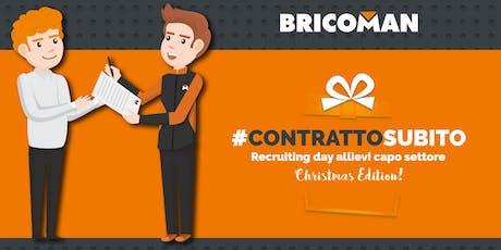 #CONTRATTOSUBITO, il recruiting day di Bricoman con assunzione immediata biglietti
