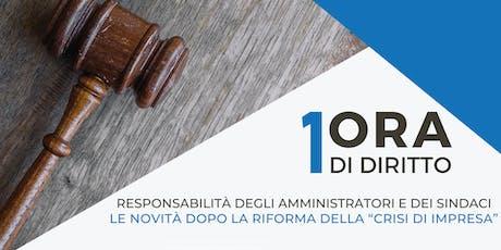 1ora di diritto - responsabilità degli amministratori e dei sindaci biglietti