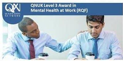 QNUK Mental Heath at Work - 2 day - Level 3