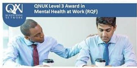 QNUK Mental Heath at Work - 2 day - Level 3 tickets