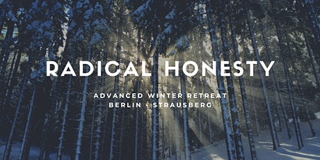 Radical Honesty Advanced Winter Retreat  tickets