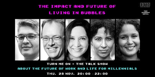 The Impact & Future of Living in Bubbles (talk show)
