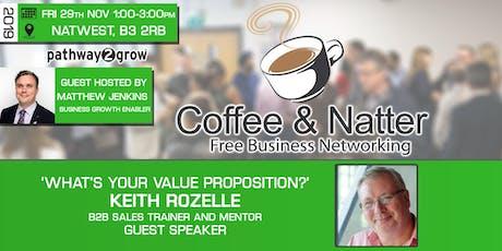 Birmingham Coffee & Natter - Free Business Networking Fri 29th Nov 2019 tickets