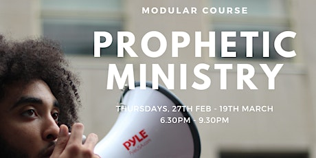 Prophetic Ministry Modular Course tickets