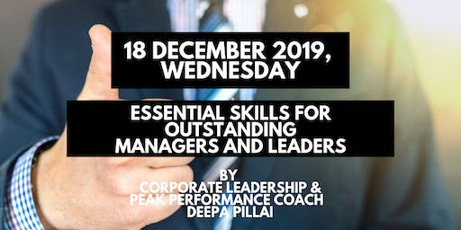 Essential Skills for Outstanding Managers & Leaders
