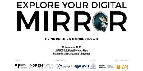EXPLORE YOUR DIGITAL MIRROR biglietti