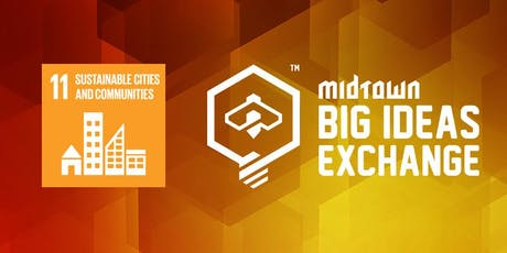 MIDTOWN BIG IDEAS EXCHANGE tickets