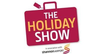 The Holiday Show 2020, in Association with Shannon Airport tickets