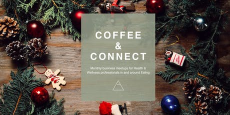 Coffee & Connect Christmas Edition tickets