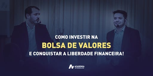 Como Investir na Bolsa e Conquistar a Liberdade Financeira - Taubaté