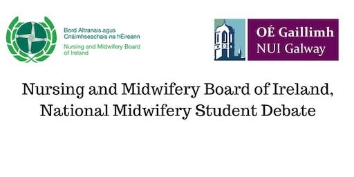 Nursing and Midwifery Board of Ireland, National Midwifery Student Debate