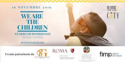 WE ARE THE CHILDREN - L'evento che celebra i diritti dei bambini