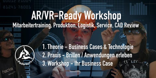 AR/VR - Ready Workshop für die Industrie. Edition Paderborn. 4.Dez.