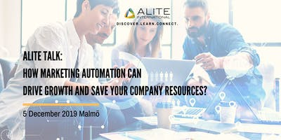 Alite Talk: How Marketing Automation Can Drive Growth and Save Resources?