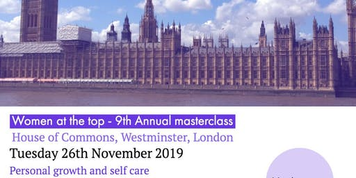 Women at the top masterclass - Growth and fearlessness - House of Commons