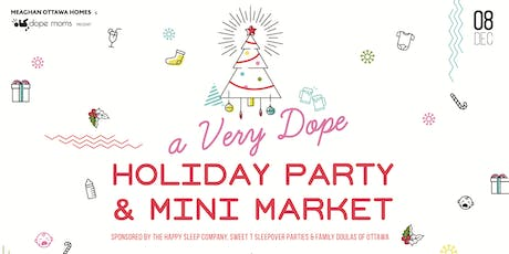 Meaghan Ottawa Homes Presents: A Very Dope Holiday Party tickets