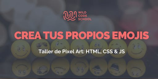 Workshop HTML, CSS & JS: ¡Crea tus propios emojis!