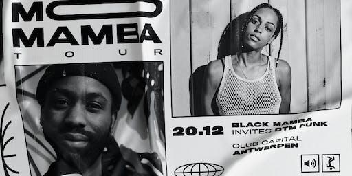 Mo Mamba w/ DTM Funk & Black Mamba