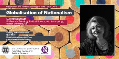 Master Class with Professor Liah Greenfeld: Globalisation of Nationalism
