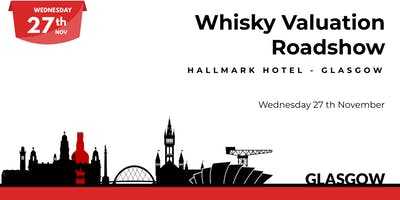 Whisky Valuation Roadshow - Glasgow
